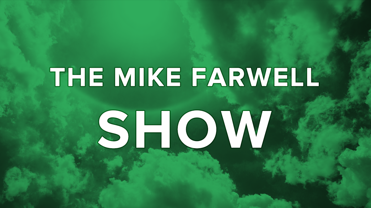 The Mike Farwell Show