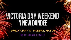 Victoria Day in New Dundee! @ New Dundee Community Centre