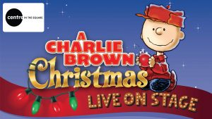 Charlie Brown Christmas Live on Stage @ Centre in the Square