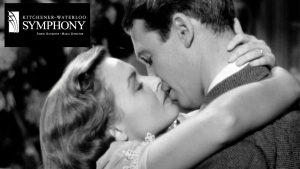KW Symphony: Casablanca With A Live Orchestra @ Centre In The Square | Kitchener | Ontario | Canada